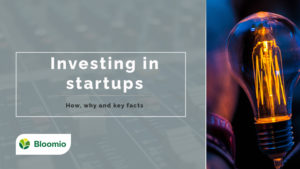 Investing in startups. How, why and key facts.